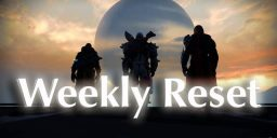 Destiny - Weekly Reset am 09.08.16