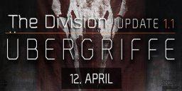The Division - The Division – DLC Übergriffe kostenlos verfügbar ab 12. April