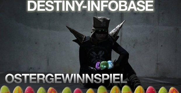 Destiny - Gewinner des Ostergewinnspiels