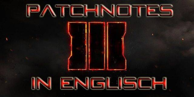 CoD:BO3 - Call of Duty: Black Op 3 Patchnotes Version 1.10 in Englisch