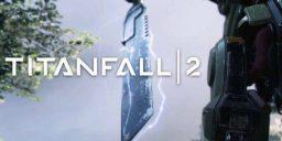 Titanfall 2 - Titanfall 2: Offizieller Multiplayer Trailer
