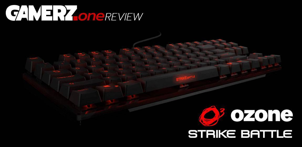 GAMERZ.one REVIEW: Ozone STRIKE Battle mechanische Tastatur