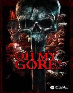 Oh My Gore! auf Gamerz.One