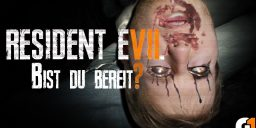 Resident Evil VII - BIST DU BEREIT?! | Resident Evil VII Livestream