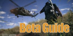 Ghost Recon Wildlands - Der Beta Guide zu Ghost Recon Wildlands ist da