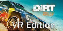 DiRT Rally - Jetzt auch als VR Edition erhältlich