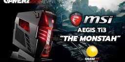Im GAMERZ.one Review: MSI Aegis Ti3 – The Monstah! Update: Video Review online!