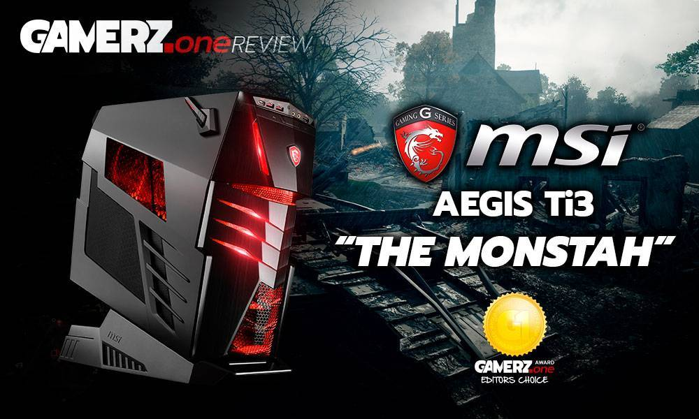 """Der MSI Aegis Ti3 ist ein wahres Leistungsmonster und hat sich den Spitznamen """"The Monsta"""" redlich verdient!"""