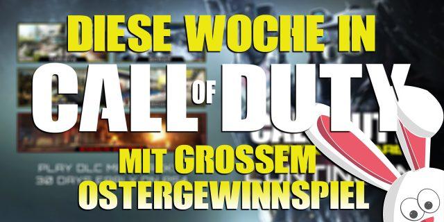 CoD:BO3 - Diese Woche in Call of Duty #3 | Großes Oster-Gewinnspiel!
