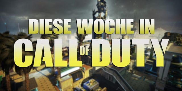 CoD 2017 - Diese Woche in Call of Duty #4 | Rust Remake!