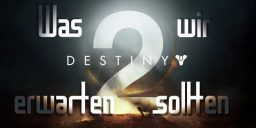 Destiny - Was wünschen wir uns von Destiny 2?