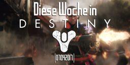Destiny - Unser Wochenrückblick mit Luis alias Lachegga