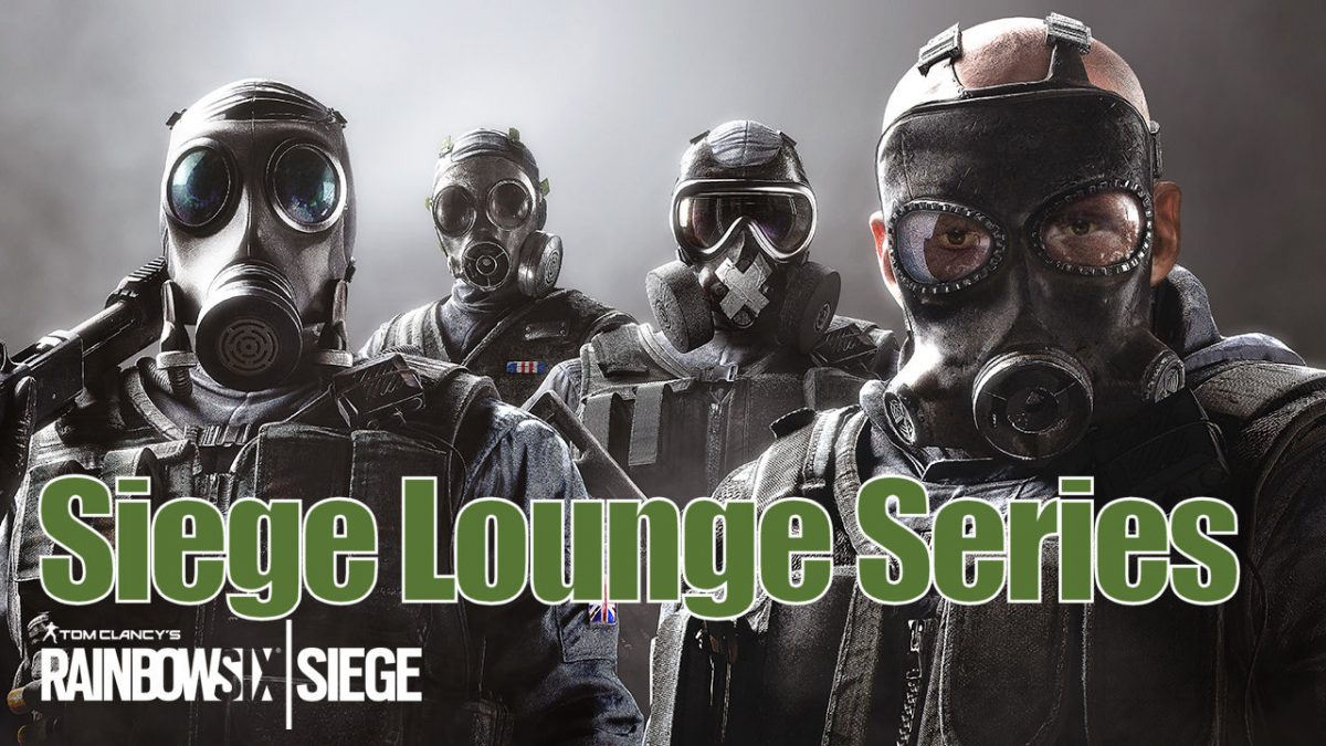 R6S Siege Lounge Series