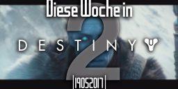 Destiny - Diese Woche in Destiny | Der Wochenrückblick mit Luis alias Lachegga