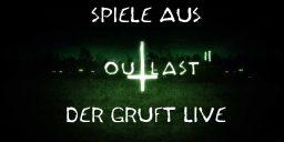 Outlast 2 - Outlast 2 Streaming | Spiele aus der Gruft LIVE