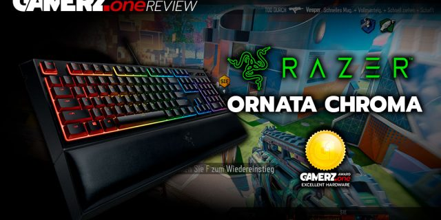 Im GAMERZ.one Review: Razer Ornata Chroma – Hybrid is King!