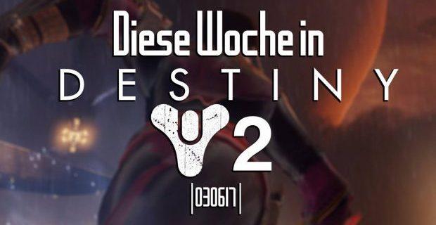 Destiny - Diese Woche in Destiny – TWAB