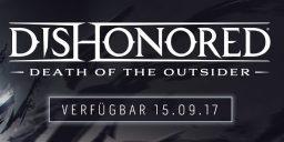 Dishonored DTDO - Ein neues Kapitel beginnt