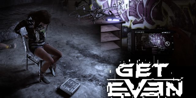 Get Even - Focus and Proceed – Unser Review zu Get Even