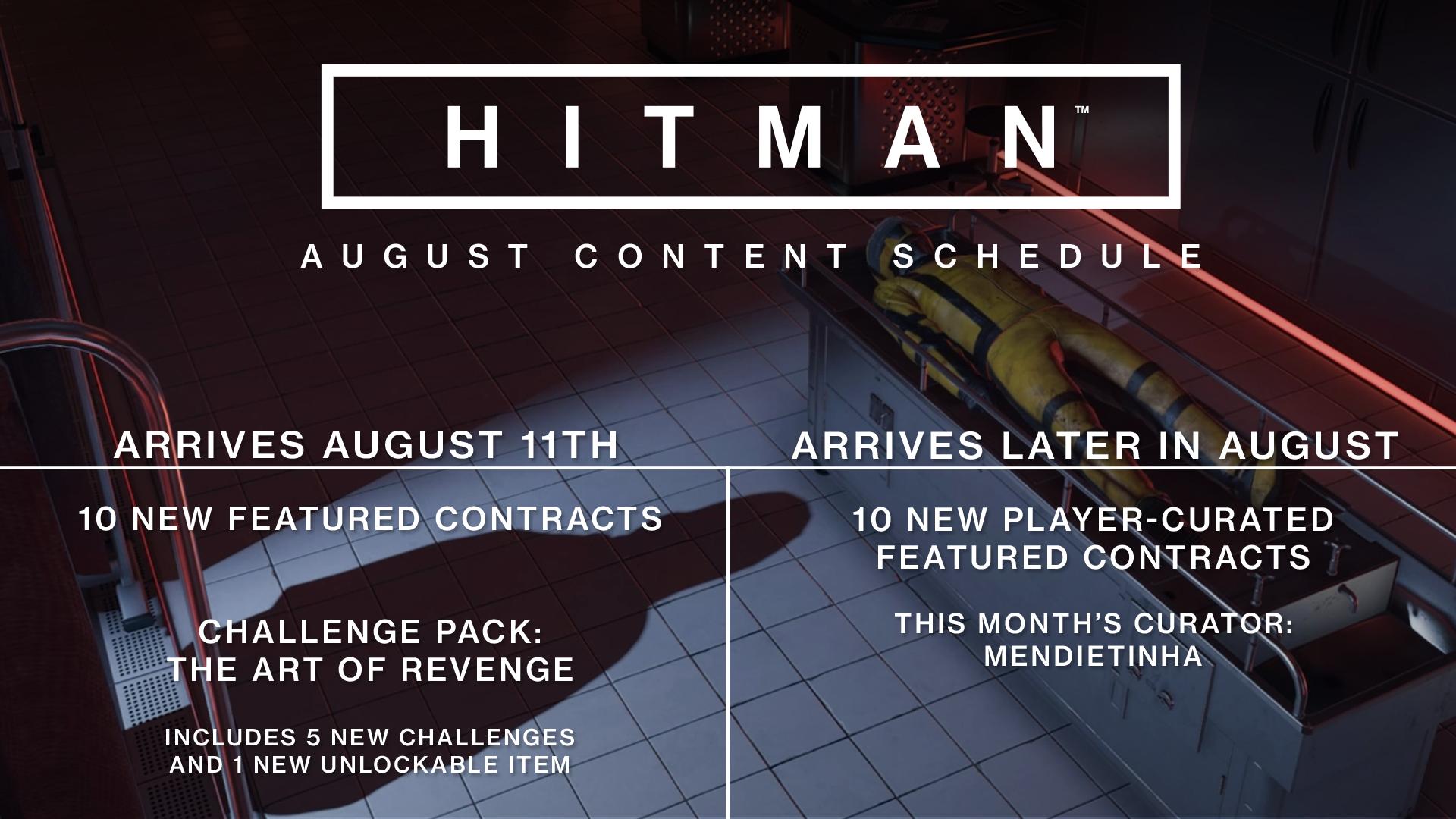 Hitman August Zeitplan