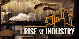 Rise of Industry Gameplay Alpha Version