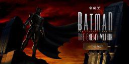 Batman: The Enemy Within - Manchmal haben Typen wie die ein wenig Haue verdient – Review