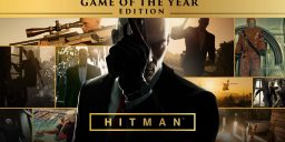 HITMAN - Game of the Year Edition angekündigt