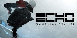 PS4 Gameplay Trailer zu ECHO