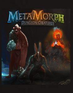 MetaMorph: Dungeon Creatures auf Gamerz.One