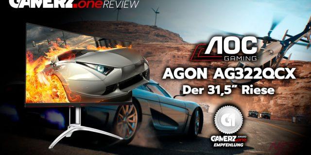 AOC AGON AG322QCX im GAMERZ.one Hardware Review!