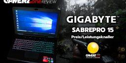 Gigabyte SabrePro 15 im GAMERZ.one Review – Preis/Leistungsknaller!