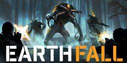Earthfall - Eine Invasion der Aliens steht uns bevor!