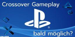 Wird Crossplay bei Sony doch bald möglich sein?