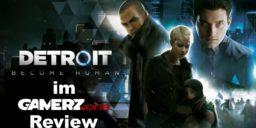 Detroit Become Human - Ein Wechselbad der Gefühle- unser Gamerz.one Review