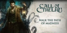 Call of Cthulhu - Neuer Gameplay-Trailer: Folge dem Pfad des Wahnsinns
