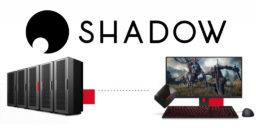 Shadow ab sofort in Deutschland verfügbar
