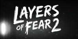 Layers of Fear 2 - Was uns der neue Trailer verrät