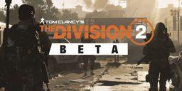 The Division 2 - Open-Beta – Termin offiziell bestätigt