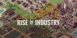 Rise of Industry - Unser Review zum Wirtschaftssimulator