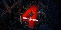 Back 4 Blood – Open Beta startet am 12. August